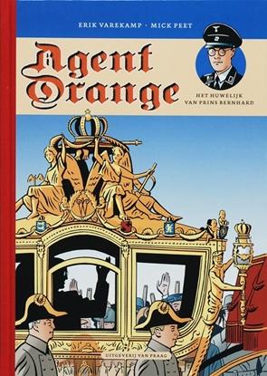 Afbeeldingen van Agent Orange 2 Het huwelijk van prins Bernhard