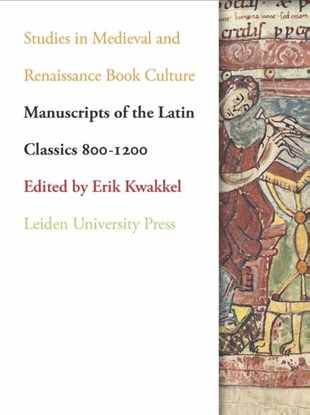 Afbeeldingen van Studies in Medieval and Renaissance Book Culture Manuscripts of the Latin classics 800-1200