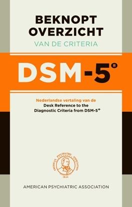Afbeeldingen van Beknopt overzicht van de criteria DSM-5