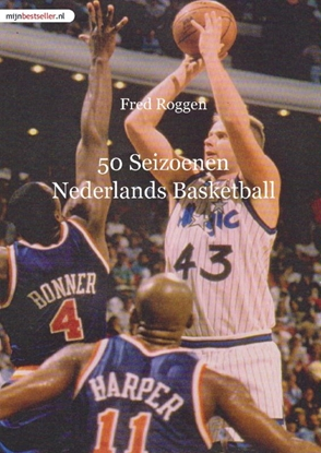 Afbeeldingen van 50 Seizoenen Nederlands Basketball