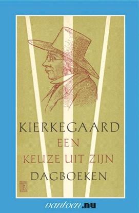 Afbeeldingen van Vantoen.nu Kierkegaard-een keuze uit zijn dagboeken