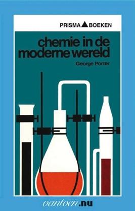 Afbeeldingen van Vantoen.nu Chemie in de moderne wereld