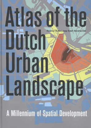 Afbeeldingen van Atlas of the Dutch urban landscape