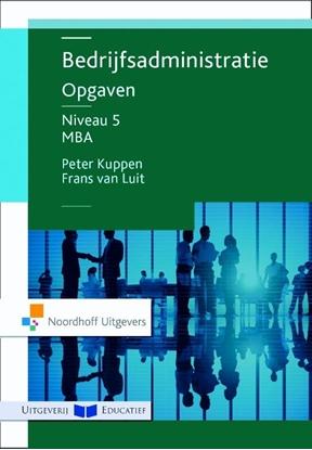 Afbeeldingen van Bedrijfsadministratie niveau 5 MBA Opgaven