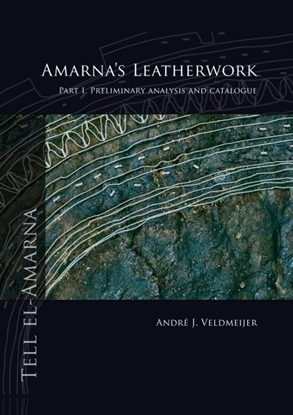 Afbeeldingen van Amarna's leatherwork part I. Preliminary analysis and catalogue
