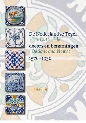 Afbeeldingen van De Nederlandse Tegel / The Dutch Tile