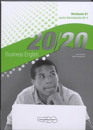 Afbeeldingen van 20/20 Business English Sector administratie N3-4 Werkboek B1