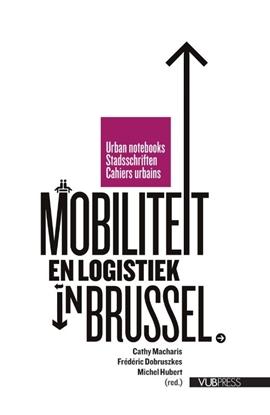 Afbeeldingen van Stadsschriften Mobiliteit en logistiek in Brussel
