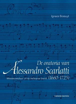 Afbeeldingen van De oratoria van Alessandro Scarlatti (1660-1725)