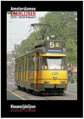 Afbeeldingen van Amsterdamse tramlijnen 1975 - 2018 Nieuwezijdslijnen