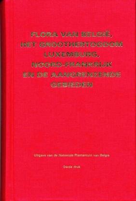 Afbeeldingen van Flora van Belgie, Gr. Hertogdom Luxemburg, Noord-Frankrijk en aangrenzende gebieden