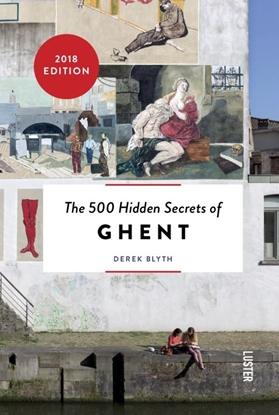 Afbeeldingen van The 500 hidden secrets of Ghent