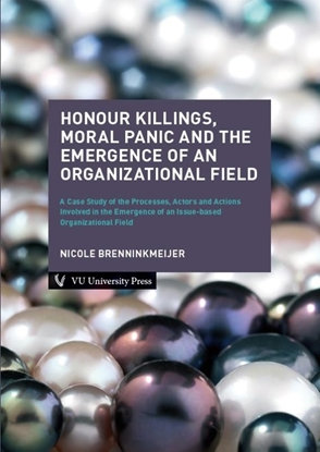 Afbeeldingen van Honour Killings, Moral Panic and the Emergence of an Organizational Field