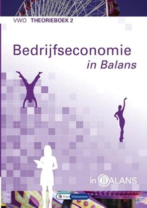 Afbeeldingen van Bedrijfseconomie in Balans vwo theorieboek 2