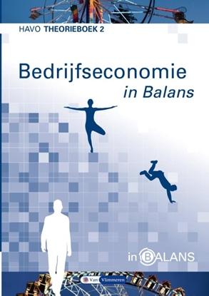Afbeeldingen van Bedrijfseconomie in Balans Havo Theorieboek 2