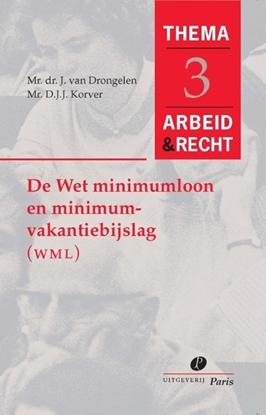Afbeeldingen van Arbeid&Recht Thema's De wet minimumloon en minimumvakantiebijslag (WMM)