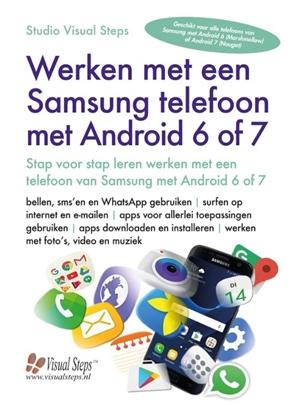 Afbeeldingen van Werken met een Samsung telefoon met Android 6 of 7