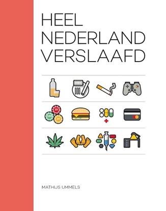 Afbeeldingen van Heel Nederland verslaafd