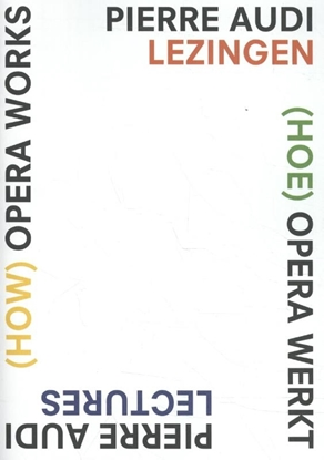 Afbeeldingen van (How) Opera Works, (Hoe) opera werkt