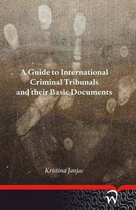 Afbeeldingen van A guide to international criminal tribunals and their basic documents