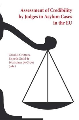 Afbeeldingen van Assessment of credibility by judges in asylum cases in the EU