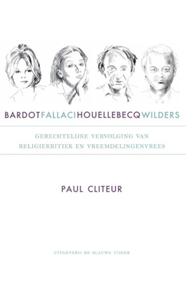 Afbeeldingen van Bardot, Fallaci, Houellebecq en Wilders