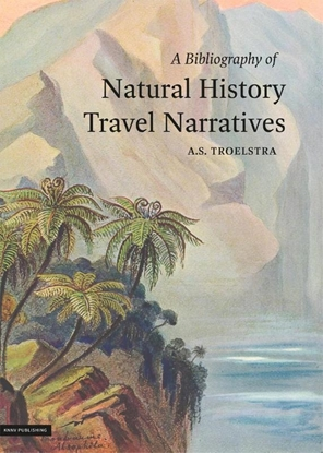 Afbeeldingen van Bibliography of natural history travel narratives