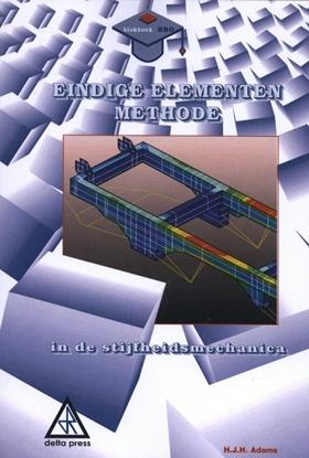 Afbeeldingen van Eindige elementen methode in de stijfheidsmechanica