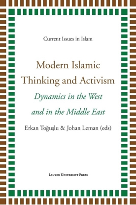 Afbeeldingen van Current Issues in Islam Modern islamic thinking and activism