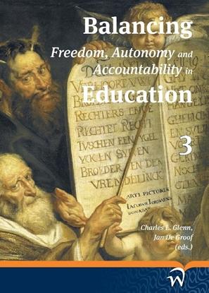 Afbeeldingen van Balancing freedom, autonomy, and accountability in education Volume 3