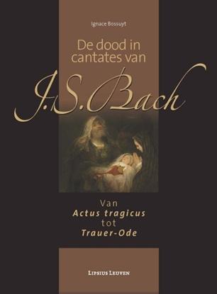 Afbeeldingen van De dood in cantates van J.S. Bach