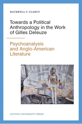 Afbeeldingen van Figures of the unconscious Towards a political anthropology in the work of gilles deleuze
