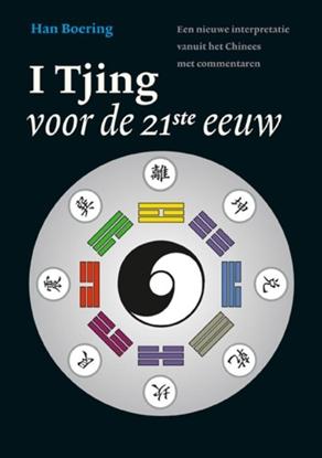 Afbeeldingen van De I Tjing voor de 21ste eeuw