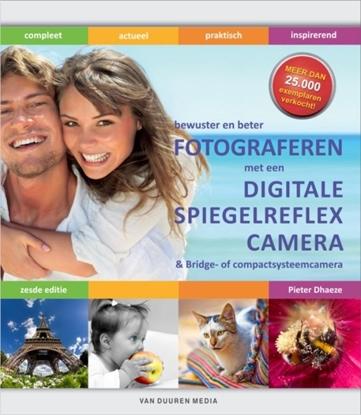 Afbeeldingen van Bewuster en beter Fotograferen met de digitale spiegelreflexcamera