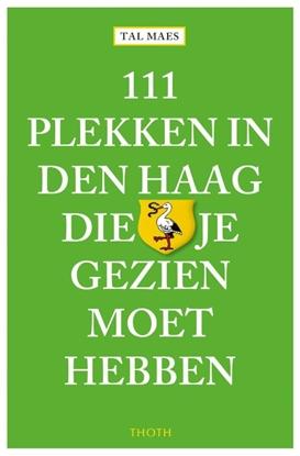 Afbeeldingen van 111 plekken in Den Haag die je gezien moet hebben