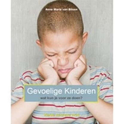 Afbeeldingen van Gevoelige kinderen, wat kun je voor ze doen