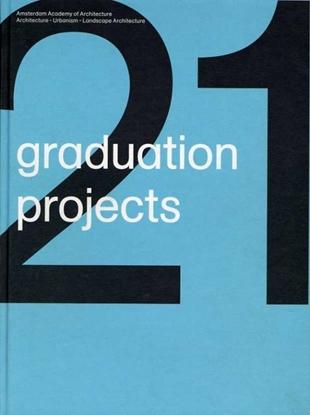 Afbeeldingen van 21 graduation projects 2008-2009