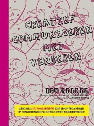 Afbeeldingen van Creatief communiceren met kinderen Theorie en uitgewerkte voorbeelden Het materiaal