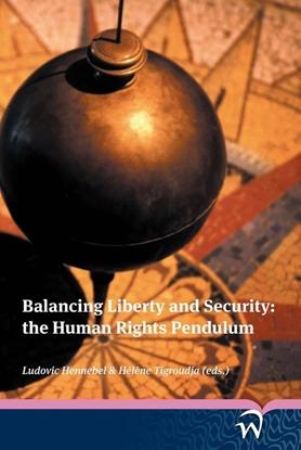 Afbeeldingen van Balancing liberty and security: the human rights pendulum