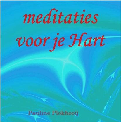 Afbeeldingen van Meditaties voor je Hart