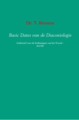 Afbeeldingen van Basic dates van de diaconiologie III