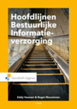 Afbeeldingen van Hoofdlijnen bestuurlijke informatieverzorging
