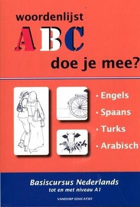 Afbeeldingen van ABC - Doe je mee? 1.Engels, Spaans, Turks, Arabisch woordenlijsten