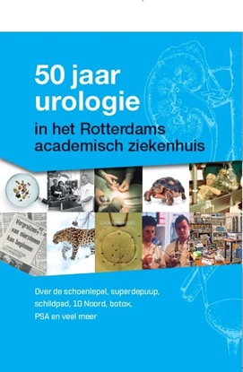 Afbeeldingen van 50 jaar urologie in het Rotterdams academisch ziekenhuis