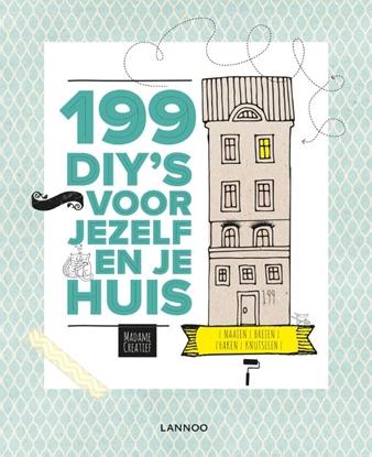 Afbeeldingen van 199 DIY's voor jezelf en je huis