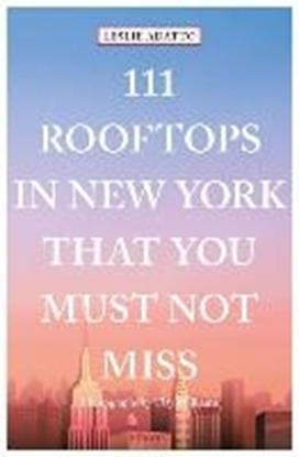 Afbeeldingen van 111 Rooftops in New York That You Must Not Miss