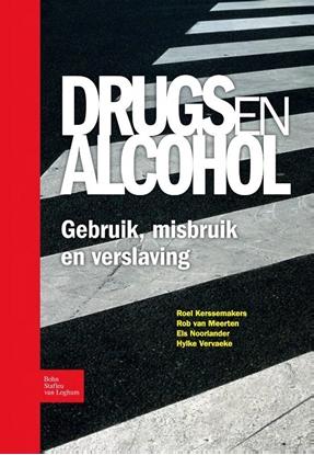 Afbeeldingen van Drugs en alcohol; Gebruik, misbruik en verslaving