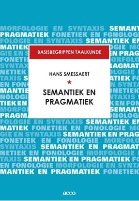 Afbeeldingen van Basisbegrippen taalkunde Semantiek en pragmatiek