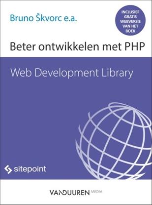 Afbeeldingen van Web Development Library Beter ontwikkelen met PHP