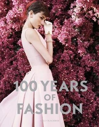 Afbeeldingen van 100 Years of Fashion